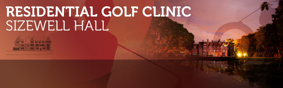 Sizewell Hall Residential Golf Clinic